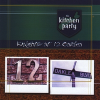 The Kitchen Party | Knights At 12 Oaklea
