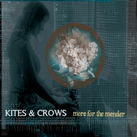 Kites & Crows | More For The Mender