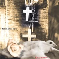 Karen Johns Band | Recompense
