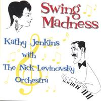 Kathy Jenkins& The Nick Levinovsky Orchestra | Swing Madness