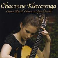 Chaconne Klaverenga | Chaconne Plays the Chaconne and Spanish Favorites