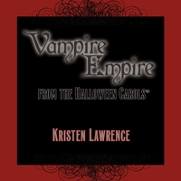 Kristen Lawrence | Vampire Empire - radio edits from the Halloween Carols