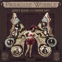 Janet Klein and Her Parlor Boys | Paradise Wobble