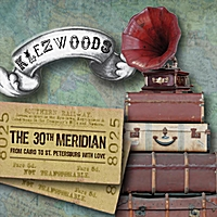 Klezwoods | The 30th Meridian: From Cairo to St. Petersburg With Love