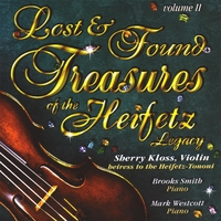 Sherry Kloss | Lost and Found Treasures of the Heifetz Legacy, Vol. II (with Brooks Smith and Mark Westcott)