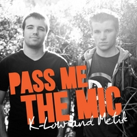 K-Low & Metik | Pass Me the Mic