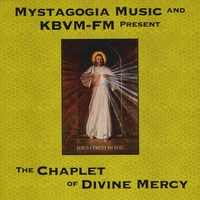 Kathleen Lundquist | Mystagogia Music and KBVM-FM Present The Chaplet of Divine Mercy