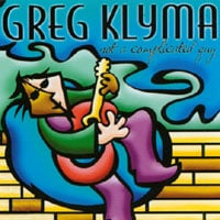 Greg Klyma | Not A Complicated Guy
