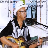 KM Williams | The Poor Boy Recordings