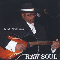 KM Williams | RAW SOUL