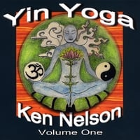 Ken Nelson | Yin Yoga Volume One