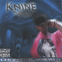 DJ Primo | Knine Born Again Chopped & Screwed