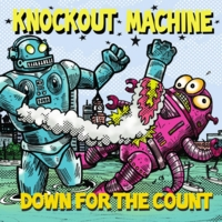 Knockout Machine | Down for the Count