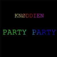 Knøddien | Party Party