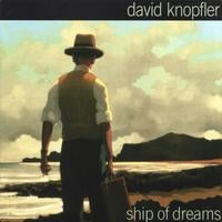 David Knopfler | Ship of Dreams