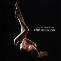 knox bronson | the seasons