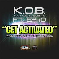 K.O.B. | Get Activated