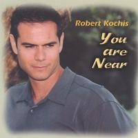 Robert Kochis | You Are Near