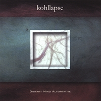 Kohllapse | Distant Mind Alternative