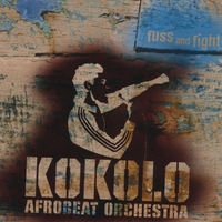 Kokolo | Fuss And Fight