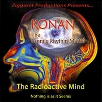 Konan the Cosmic Rhythm Master | The Radioactive Mind