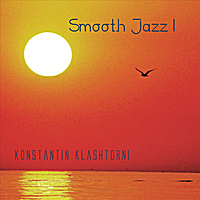 Konstantin Klashtorni | Smooth Jazz I
