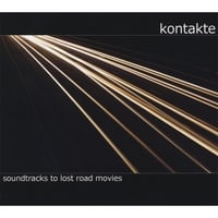 Kontakte | Soundtracks to Lost Road Movies