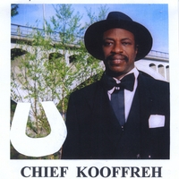 Chief Kooffreh | Mr President