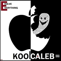 Kool Caleb | Evolve Everything