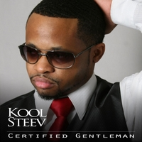Kool Steev | Certified Gentleman