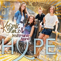 Kosmic Girlz & Koltrane Band | Hope