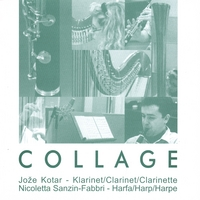 Clarinetist Joze Kotar | Collage For Clarinet And Harp