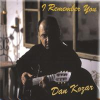Dan Kozar | I Remember You