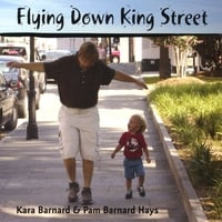 Kara Barnard & Pam Barnard Hays | Flying Down King Street