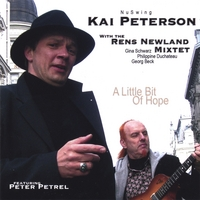 Kai Peterson with the Rens Newland Mixtet | A Little Bit Of Hope