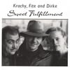 Charley Krachy, Andy Fite, Boel Dirke: Sweet Fulfillment