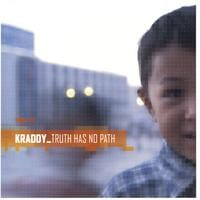 Kraddy | Truth Has No Path