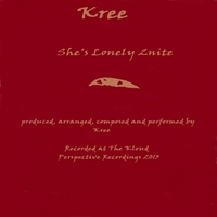 Kree | She's Lonely 2nite
