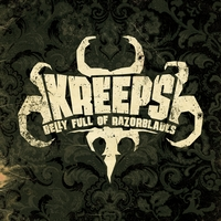 Kreeps | Belly Full of Razor Blades