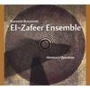 Kareem Roustom & El-Zafeer Ensemble: Almitra