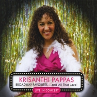 Krisanthi Pappas | Broadway Favorites ...and All That Jazz!