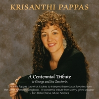 Krisanthi Pappas | A Centennial Tribute to George and Ira Gershwin