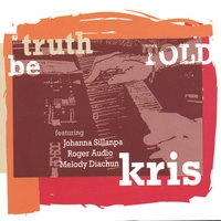 Kris | Truth be told