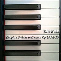 Kris Kahn | Prelude in C minor Op 28 No 20