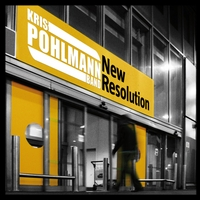 Kris Pohlmann Band | New Resolution