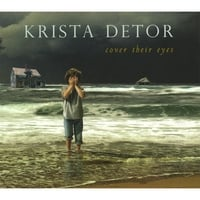 Krista Detor | Cover Their Eyes