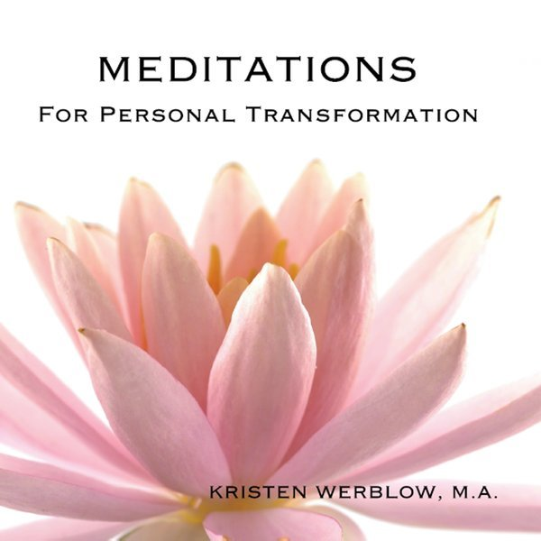 Personal Transformation: Meditations For Personal Transformation