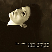 Kristina Stykos | The Lost Tapes