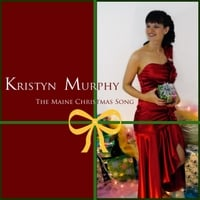 Kristyn Murphy | The Maine Christmas Song