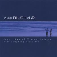 Janet Chvatal and Scott Kritzer | In The Blue Hour